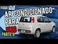 INSTALAÇÃO DE AR CONDICIONADO FIAT UNO WAY / VIVACE KIT ACA - Parte 2/4