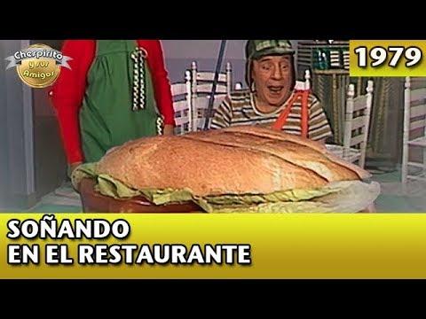El Chavo | Soñando en el restaurante (Completo)