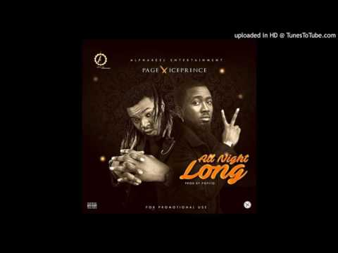 Page Ft Ice Prince - -All Night Long- (prod By Popito)