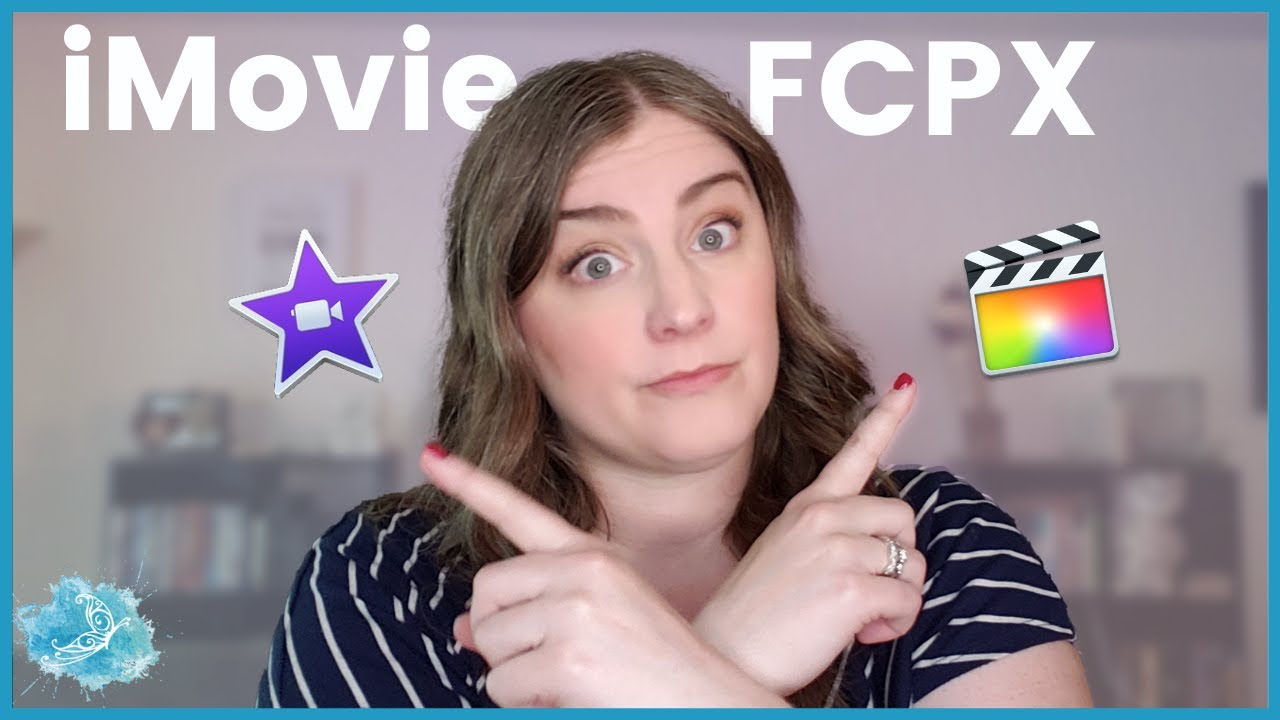 iMovie vs Final Cut Pro X   What should you choose?  Should you upgrade?