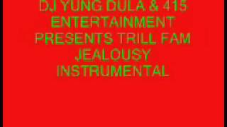 Trill Fam-Jealousy Instrumental