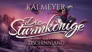 Kai Meyer - Die Sturmkönige  - Teil 1 - Dschinnland (Hörspiel komplett)