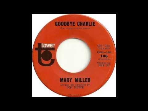 Mary Miller - Goodbye Charlie (1964) [RARE]