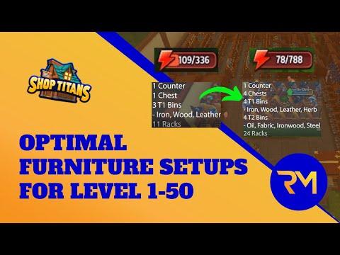 Optimal Furniture Setups For Level 1-50 - Shop Titans (GUIDE)