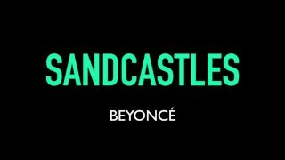 beyoncé   sandcastles karaoke instrumental lyrics on screen lemonade