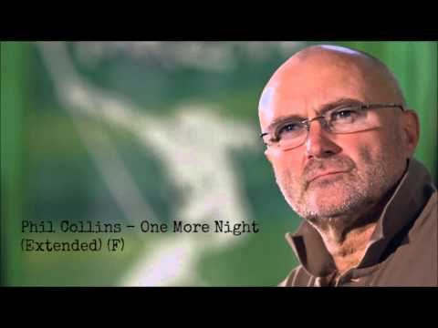 Phil Collins - One More Night (Extended) (F)