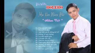Mai Lâm Hữu Phúc - Tình Khúc Bolero - Album Vol 1