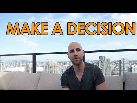 MAKE A DECISION | MOTIVATIONAL VIDEO