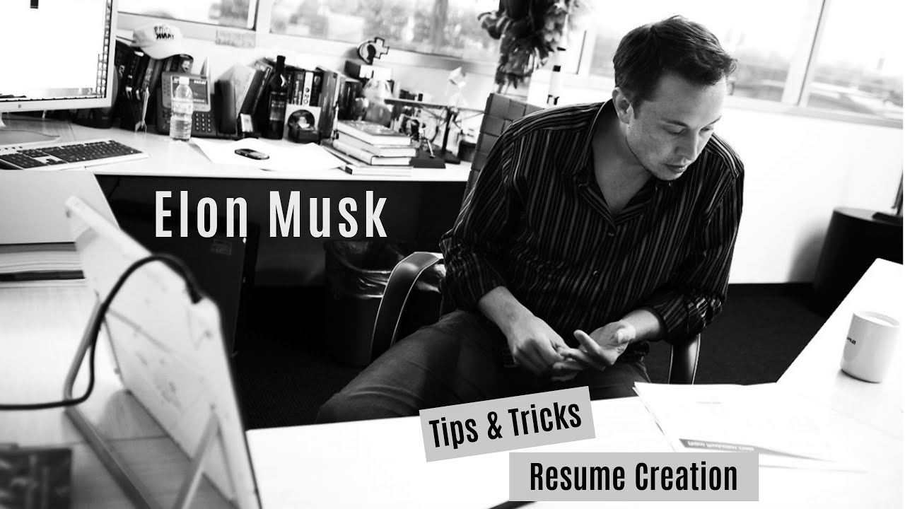 Tips U0026 Tricks From Famous Elon Musk Resume  Elon Musk Resume
