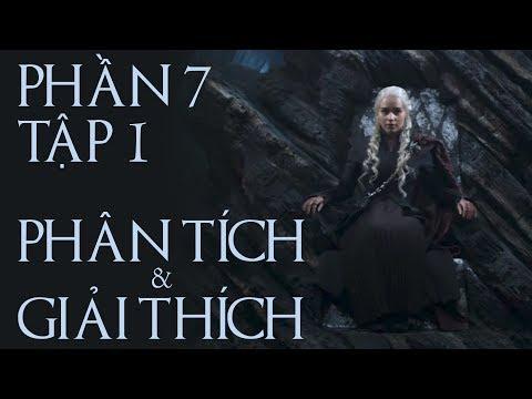 Game of Thrones - PHẦN 7 TẬP 1 [GIẢI THÍCH]