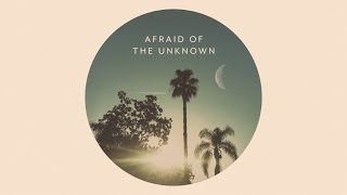 Keaton Stromberg - Afraid of the Unknown (Official Audio)