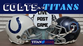 LIVE Indianapolis Colts @Tennessee Titans Post Game Reactions