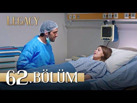 Emanet 62. Bölüm   Legacy Episode 62