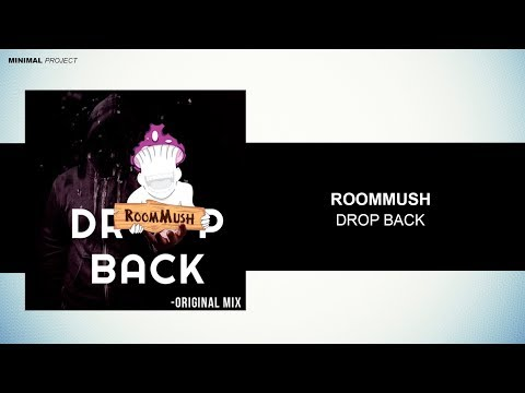 RoomMush - Drop Back (Original Mix) [Free Download]