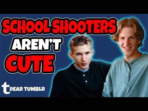 Dear Tumblr, School Shooters Aren't Cute