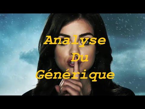 Pretty Little Liars Analyse Générique