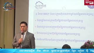 Dr. Kim Heang : SWOT Real Estate Company?