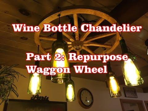 wine bottle chandelier part 2 repurposed wagon wheel - Wagon Wheel Chandelier