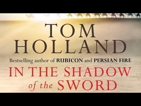 In the Shadow of the Sword - Tom Holland [AUDIOBOOK] - Part 1
