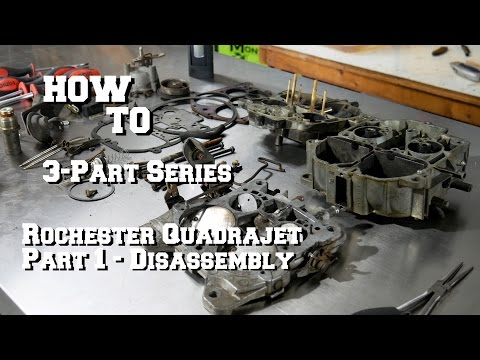 How To Quadrajet Carburetor Rebuild - Part 1 - Removal And Disassembly