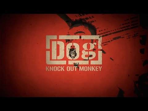 KNOCK OUT MONKEY - Dog (Lyric Video)