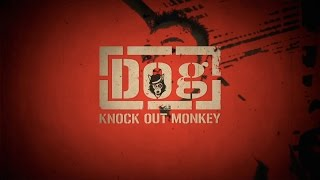 KNOCK OUT MONKEY - Dog (Lyric Video)