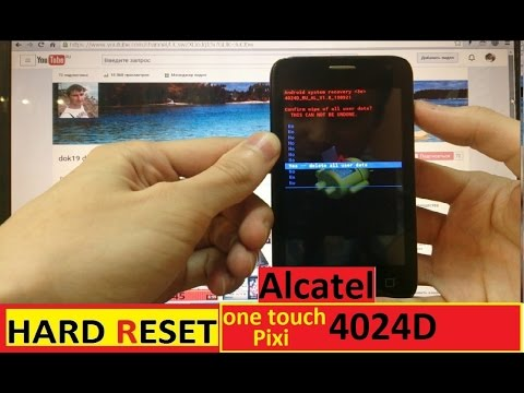 Hard Reset Alcatel One Touch Pixi 4024D Удаление пароля