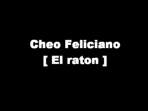 Cheo Feliciano - el raton