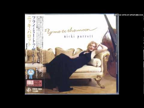 Nicki Parrott – Fly Me To The Moon