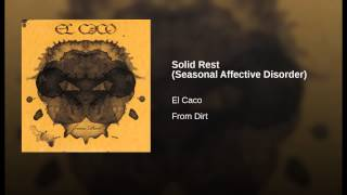 Solid Rest (Seasonal Affective Disorder)