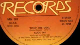 Code 061 - Drop The Deal (Disco Mix) 1987