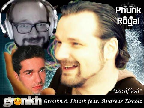 Gronkh & Phunk feat  Elsholz  #Lachflash#