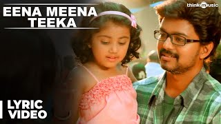 Eena Meena Teeka Song with Lyrics | Theri | Vijay, Samantha, Amy Jackson | Atlee | G.V.Prakash Kumar