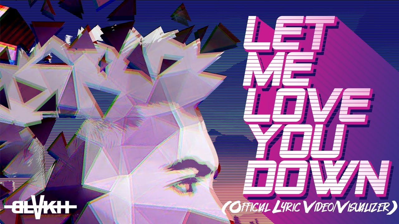 Blaine Nasser - Let Me Love You Down (OFFICIAL LYRIC VIDEO/VISUALIZER)