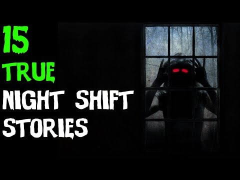 15 TRUE Absolutely Terrifying Night Shift Horror Stories! (ULTIMATE COMPILATION)