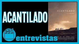 Película 'Acantilado' (2016) - Entrevistas de cine