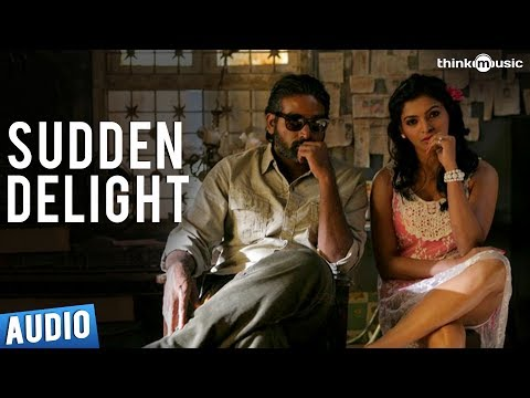 Sudden Delight Full Song - Soodhu Kavvum
