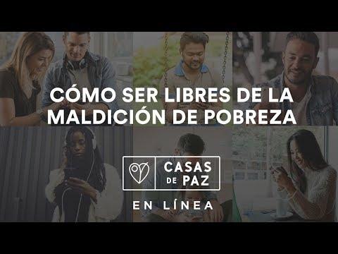 Cómo ser Libres de la Maldición de Pobreza - Casa De Paz En Linea | Noviembre 1, 2017