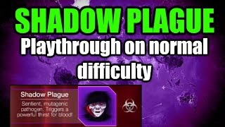 Plague inc evolved: Shadow Plague playthrough on normal mode