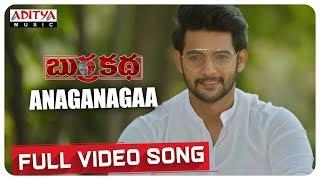 Anaganagaa Full Song BurraKatha Songs Aadi Mishti Chakraborthy Naira Shah