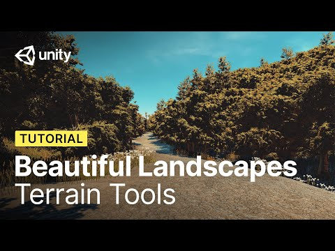 How to build beautiful landscapes in Unity using Terrain Tools | Tutorial