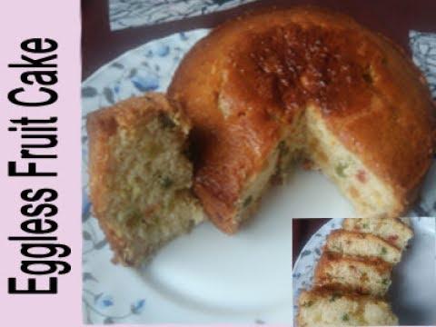 Eggless fruit cake recipe Tutti frutti cake How to bake a