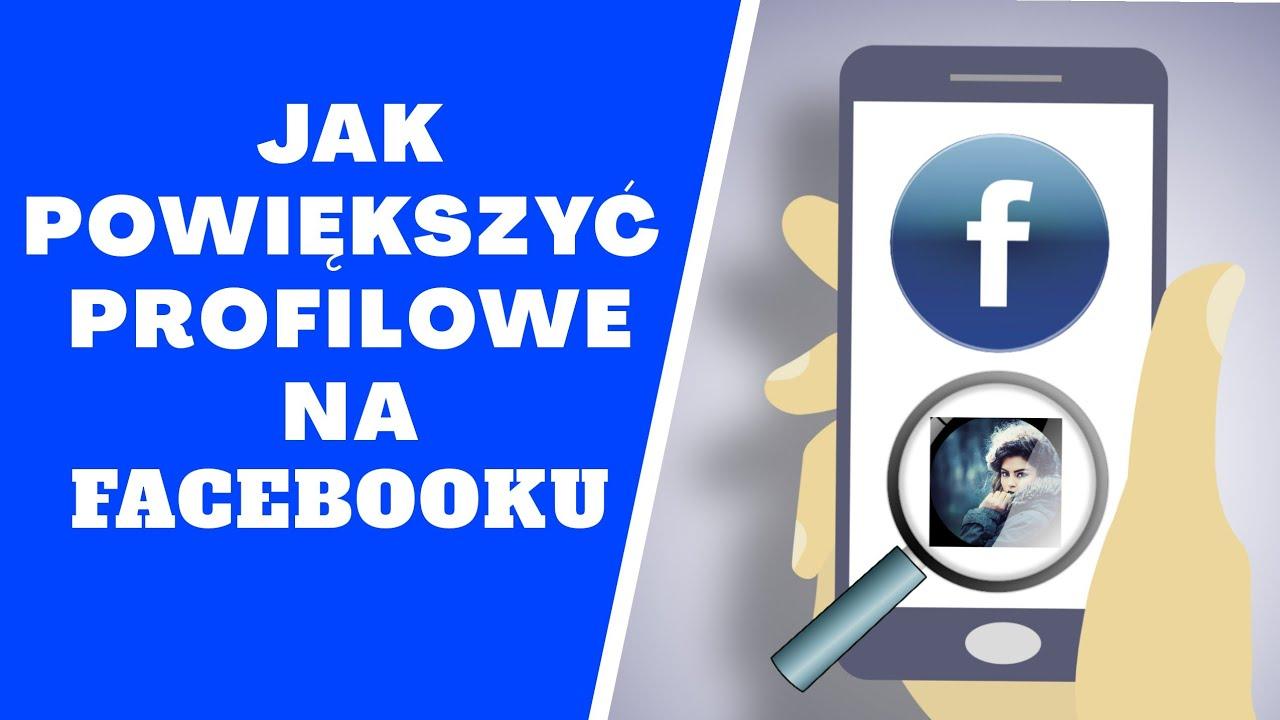 Jak powiększyć zdjęcie profilowe na Facebooku ? - YouTube