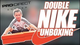 DOUBLE NIKE UNBOXING   PRO DIRECT DELIVERY 📦