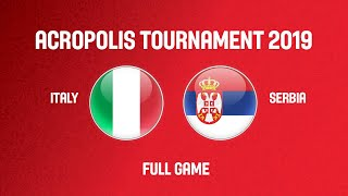 Italy v Serbia - Acropolis Tournament 2019