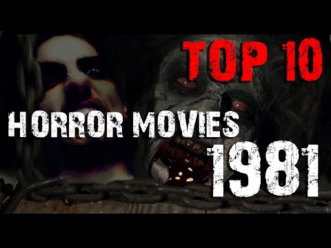 Top 10 Horror Movies - 1981