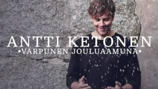Antti Ketonen - Varpunen jouluaamuna
