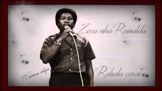 Zeca de nha Reinalda  -  Rabola Coxa