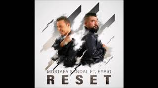 Mustafa Sandal feat. Eypio – Reset (2018) Video