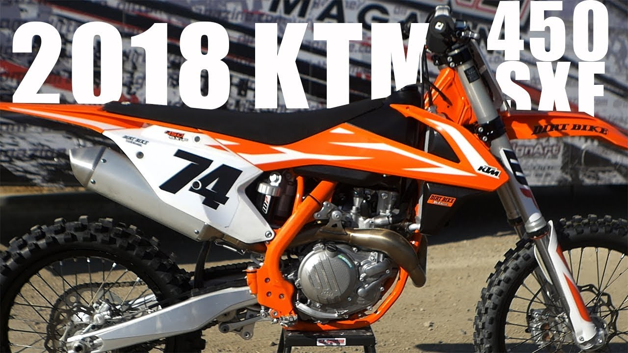 2018 ktm 450sxf - dirt bike magazine - youtube